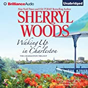 Waking Up in Charleston: Charleston Trilogy, Book 3 | Sherryl Woods