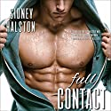 Full Contact: Worth the Fight Series (       UNABRIDGED) by Sidney Halston Narrated by Stephanie Rose
