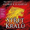 Střet králů: Píseň ledu a ohně 2 Audiobook by George R. R. Martin Narrated by František Dočkal