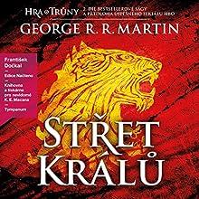 Střet králů: Píseň ledu a ohně 2 (       UNABRIDGED) by George R. R. Martin Narrated by František Dočkal
