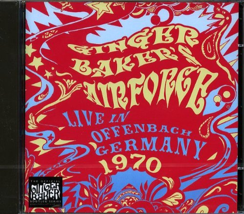 Live in Offenbach Germany 1970 by Ginger Airforce Baker