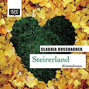 Steirerland (Sandra Mohr 5) Hörbuch