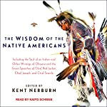 The Wisdom of the Native Americans | Kent Nerburn