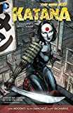 Katana Vol. 1: Soultaker (The New 52) (New 52!)