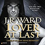 Lover at Last: Black Dagger Brotherhood, Book 11 (       UNABRIDGED) by J.R. Ward Narrated by Jim Frangione