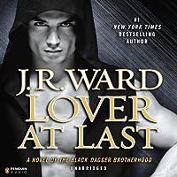 Lover at Last: Black Dagger Brotherhood, Book 11 (       UNABRIDGED) by J.R. Ward Narrated by Jim Frangione