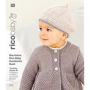 Buch 13 rico baby classic dk Das kleine Rico Baby Handstrick Buch: 14 Designs für Babies von 0 bis