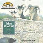 The Three Billy Goats Gruff Hörbuch von Tom Roberts Gesprochen von: Holly Hunter