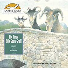 The Three Billy Goats Gruff | Livre audio Auteur(s) : Tom Roberts Narrateur(s) : Holly Hunter