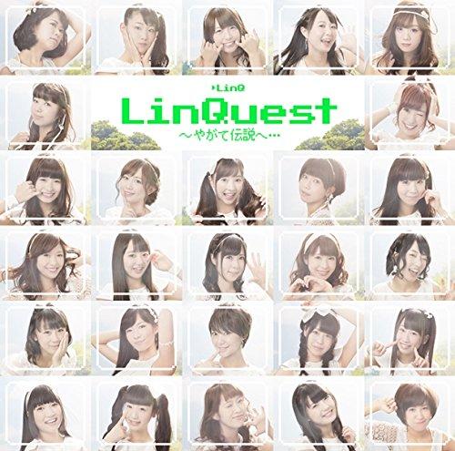 LinQuest~やがて伝説へ・・・(初回限定盤)(DVD付)