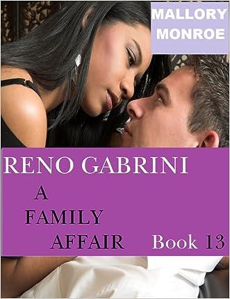 Reno Gabrini: A Family Affair (The Mob Boss Series Book 13)
