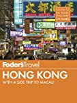 Fodor's Hong Kong: with a Side Trip t...