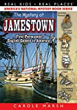 The Mystery at Jamestown (Real Kids, Real Places)
