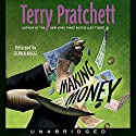 Making Money: Discworld #36 Audiobook by Terry Pratchett Narrated by Stephen Briggs