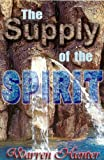 img - for The supply of the spirit book / textbook / text book