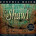 The Shawl (       UNABRIDGED) by Cynthia Ozick Narrated by Yelena Shmulenson