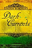 Lindsay Buroker Dark Currents: The Emperor's Edge Book 2 (The Emperor's Edge Fantasy Adventure)