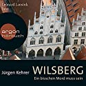 Wilsberg: Ein bisschen Mord muss sein Audiobook by Jürgen Kehrer Narrated by Leonard Lansink