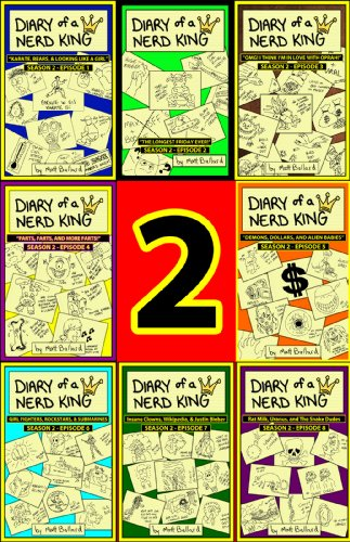 Kids on Fire: A 4th Grader Reviews Diary Of A Nerd King #2: The Complete 2nd Season – Episodes 1 to 8