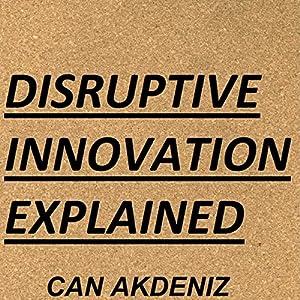 Disruptive Innovation Explained Audiobook