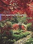 Ein japanischer Garten: Faszinierend,...