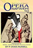 The P. Craig Russell Library of Opera Adaptations: Adaptations of Paprsifal, Ariane and Bluebeard, I Pagliacci
