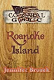 img - for Colonial Gothic: Roanoke Island book / textbook / text book