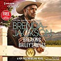 Breaking Bailey's Rules: w/ Bonus Book: Reclaimed by the Rancher (       UNABRIDGED) by Brenda Jackson, Janice Maynard Narrated by Sean Crisden, Elena Wolfe