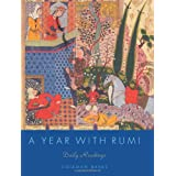 A Year with Rumi: Daily Readings ~ Coleman Barks