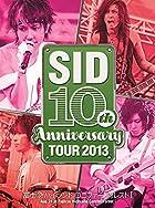 SID10thAnniversaryTOUR2013~�ٻεޥϥ��������˥ե����ե��쥹��I~��DVD��