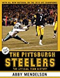img - for The Pittsburgh Steelers: The Official Team History book / textbook / text book