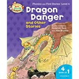 Oxford Reading Tree Read With Biff, Chip, and Kipper: Dragon Danger and Other Stories (Level 4) (Read With Biff Chip & Kipper)by Roderick Hunt
