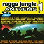 Ragga Jungle Anthems Vol.1