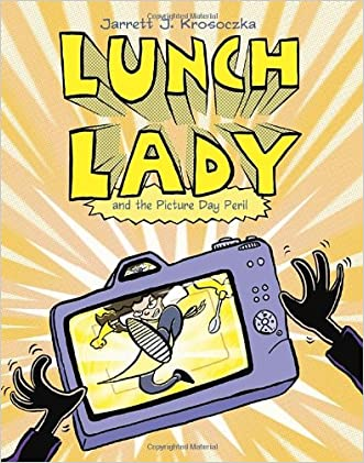 Lunch Lady and the Picture Day Peril: Lunch Lady #8