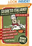 Segreto Italiano: Secret Italian Reci...