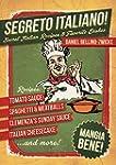 Segreto Italiano: Secret Italian Reci...