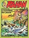 Rahan, tome 31 : Le fantome du lagon