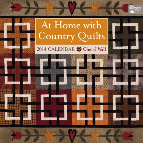 At Home with Country Quilts: 2014 Calendar