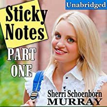 Sticky Notes, Part One: Christian Romance Audiobook by Sherri Schoenborn Murray Narrated by Valerie Gilbert