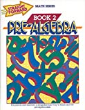 Pre-Algebra, Book 2 (Straight Forward Math Series)