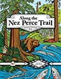 img - for Along the Nez Perce Trail: A Coloring and Activity Book book / textbook / text book