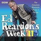 Ed Reardon's Week: Series 11: The BBC Radio 4 sitcom Radio/TV von Christopher Douglas Gesprochen von: Christopher Douglas,  full cast, Stephanie Cole
