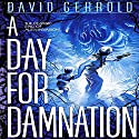 A Day for Damnation: The War Against the Chtorr, Book 2 Audiobook by David Gerrold Narrated by John Pruden