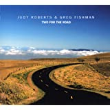Two For The Road ~ Judy Roberts