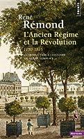 Introduction à l'histoire de notre temps : Tome 1, L'Ancien Régime et la Révolution, 1750-1815