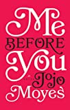 Jojo Moyes Me Before You (Thorndike Core)