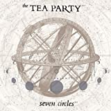 Seven Circles By Tea Party (2005-09-26)