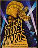 The Golden Turkey Awards: The Worst Achievements in Hollywood History