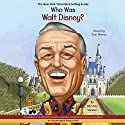 Who Was Walt Disney?: Who Was...? Audiobook by Whitney Stewart Narrated by Dan Woren
