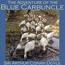The Adventure of the Blue Carbuncle: A Sherlock Holmes Mystery (       UNABRIDGED) by Arthur Conan Doyle Narrated by Cathy Dobson